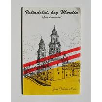 Jose Fabian Ruiz Valladolid, Hoy Morelia Libro Mexicano 1994