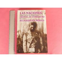 Meyer, Las Naciones Frente Al Conflicto Religioso En México