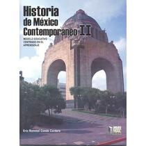 Historia De Mexico Contemporaneo 2 Modelo Educativ - Eric Ro