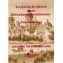 Iglesia De Mexico Entre Dictaduras Revoluciones Y - Eduardo
