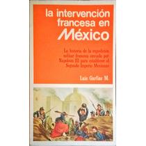 Chambajlum Luis Garfias Intervencion Francesa Mexico