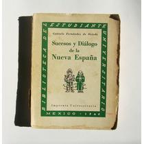 Sucesos Y Dialogo De La Nueva España Libro Mexicano 1946