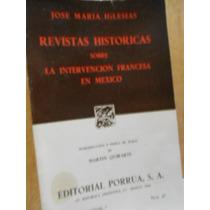 Revistas Históricas Sobre La Intervención Francesa En México
