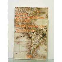 Servando Teresa De Mier. Cartas De Un Americano 1811-1812