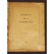 Biografía De Un Calumniado Joaquin Piña 1943 Durango