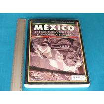 Delgado, México. Estructuras Política, Económica Y Social