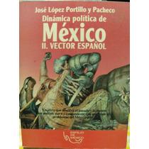 Iibro Jose Lopez Portillo Y Pacheco, Mexico, Vector Español