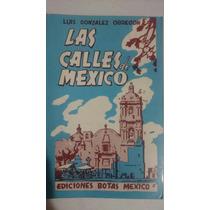 Las Calles De México I Y Ii Luis González Obregón Botas