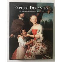 Espejos Distantes: Los Rostros Mexicanos Del Siglo Xviii