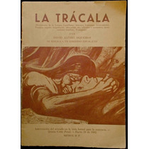 La Trácala - David Alfaro Siqueiros. 1ª Ed., 1962