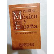 Perfil De México Y España