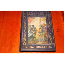 Historia De La Conquista De Mejico - Hernan Cortes 1943