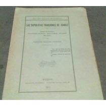 Libro Las Supuestas Traicines De Juarez Año 1907