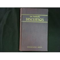 José Vasconcelos, Discursos 1920-1950, México, 1950, 320 P.