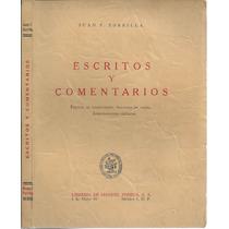 Escritos Y Comentarios / Juan F. Zorrila 1964 Edic Numerada