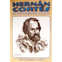 Hernán Cortés. Iconografía. Mdn