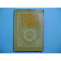 Libro Historia De La Deuda Exterior De Mexico 1823 -1946