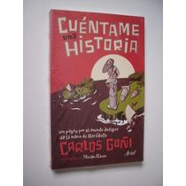 Cuéntame Una Historia - Carlos Goñi - Nuevo Y Sellado