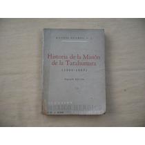 Manuel Ocampo, Historia De La Misión De La Tarahumara ( 1900