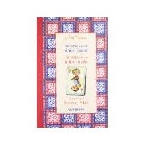 Libro Historia De Un Niñito Bueno Historia De Un Niñito Malo