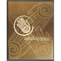 Historia De México / Juan José Flores Rangel