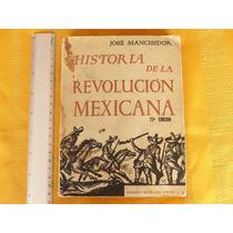 José Mancisidor, Historia De La Revolución Mexicana, Editor