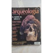 Arqueología Mexicana El Norte De México Sept/oct 2001