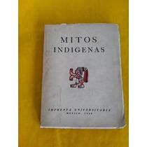 Mitos Indigenas Agustin Yañez 1942