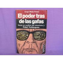 Jorge Mejía Prieto, El Poder Tras De Las Gafas, Diana.