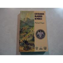 Los Soldados Irlandeses En México (batallón De San Patricio)