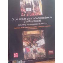 La Independencia Y La Revolución Estadísticas E Historia