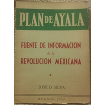 Libro Plan De Ayala, Informacion De Revolucion Mexicana 1957