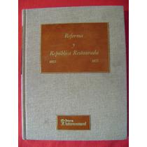 Reforma Y República Restaurada - Horacio Labastida