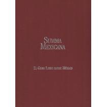 Summa Mexicana: El Gran Libro Sobre México