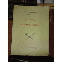 Mario Mena Aventuras De Hernando Cortés