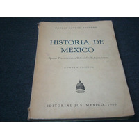 Carlos Alvear Acevedo, Historia De México, Editorial Jus, Mé