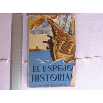 Rafael Heliodoro Valle, El Espejo Historial, Ediciones Botas