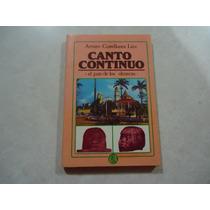 Canto Continuo: El País De Los Olmecas Arturo Castellanos