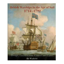 British Warships In The Age Of Sail 1714-1792:, Rif Winfield