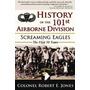 History Of The 101st Airborne Division:, Robert E Jones