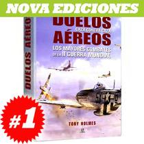 Libro Sobre Duelos Aereos 2a Guerra Mundial Nuevo Y Original