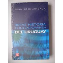 Breve Historia Contemporánea De Uruguay - J. J. Arteaga Maa