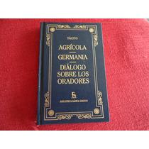 Libro Gredos Tacito Germania, Agricola Dialogo Oradores