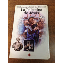 La Palestina De Jesus / Luis Garcia Iglesias