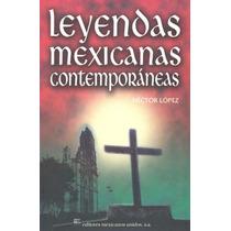 Leyendas Mexicanas Contemporaneas - Hector Lopez