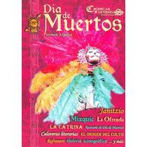 Cronicas Y Leyendas Mexicanas 13 Dia De Muertos - Jerman Arg