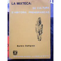 La Mística Su Cultura E Historia Prehispánica:barbro Dahlgre