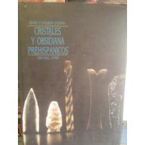 Cristales Y Obsidiana Prehispánicos Mari Carmen Sierra