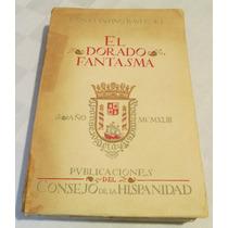 El Dorado Fantasma / Constatino Bayle / Hispanidad Au1