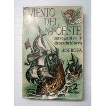 Jose Bolea Viento Del Noroeste Rutas Y Mapas Libro 1975